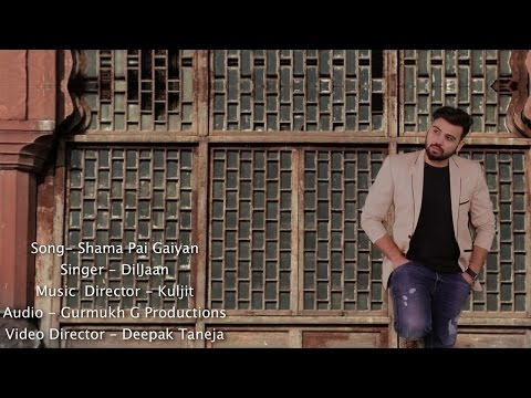shama-pai-gaiyan-|-diljaan-|-new-punjabi-song-2016-|-official-full-video-hd