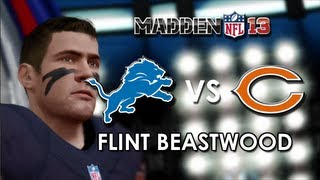 Madden 13: Detroit Lions vs. Chicago Bears - Flint Beastwood - Career Mode Episode 7