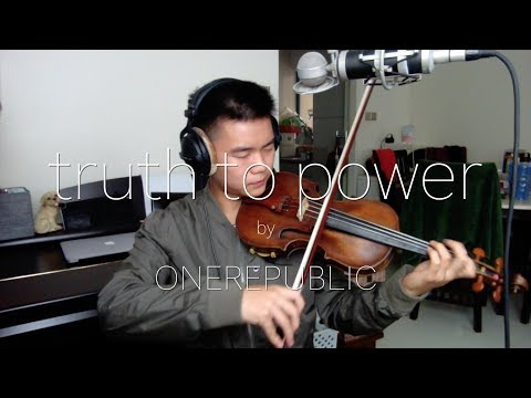 Truth to Power - Onerepublic (Violin cover)