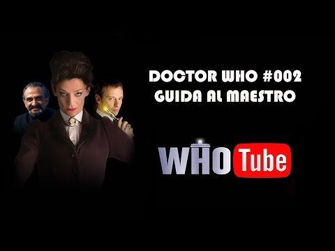WhoTube - 02 - Guida al Maestro