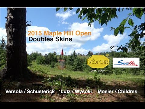 2015 Maple Hill Open - Doubles Skins - (Schusterick/Versola, Lutz/Wysocki, Mosier/Childres)