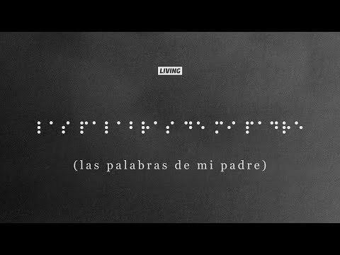 Las Palabras De Mi Padre (Music Video) - LIVING