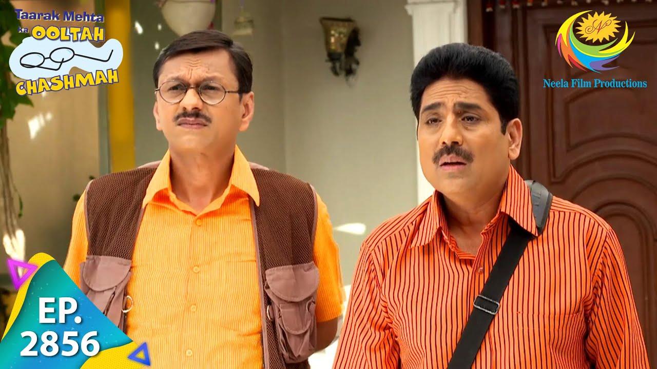 Download Taarak Mehta Ka Ooltah Chashmah - Episode 2856 - Full Episode