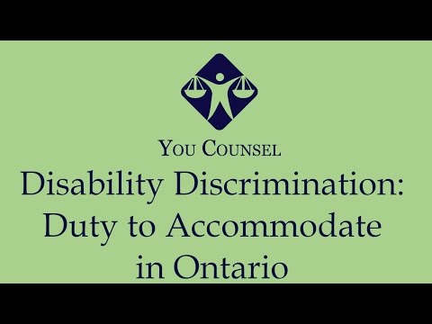 Disability Discrimination: Duty to Accommodate in Ontario