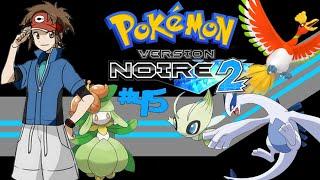 Pokémon Noire 2 Episode 45-Ho-oh, Lugia et Célébi (Non légitimes)