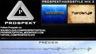 Prospekt- Hardstyle Mix 3