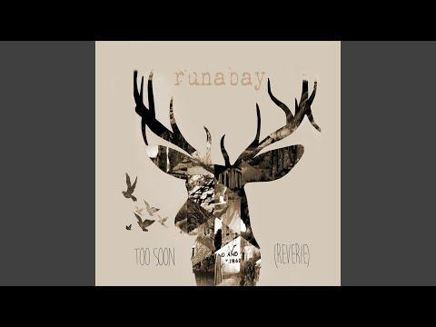Too Soon (Reverie) (Radio edit)