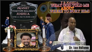 T.B Joshua's Grave: What God Said About Where To Bury Him!