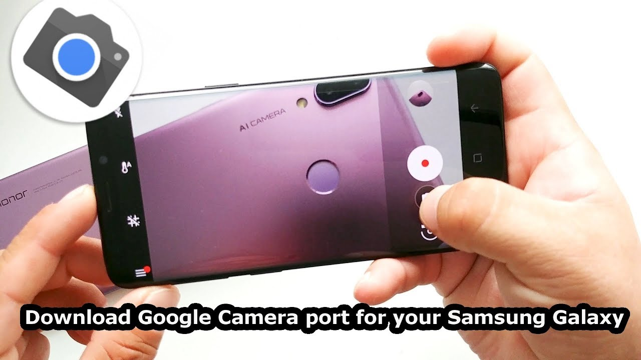 Download Google Camera port for the Samsung Galaxy Note 9/Galaxy S9