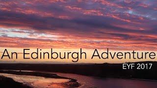 An Edinburgh Adventure - EYF 2017