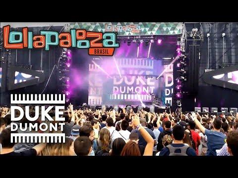 Duke Dumont @ Lollapalooza Brasil 2016