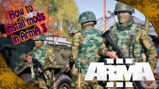 HOW TO INSTALL MODS IN ARMA 3