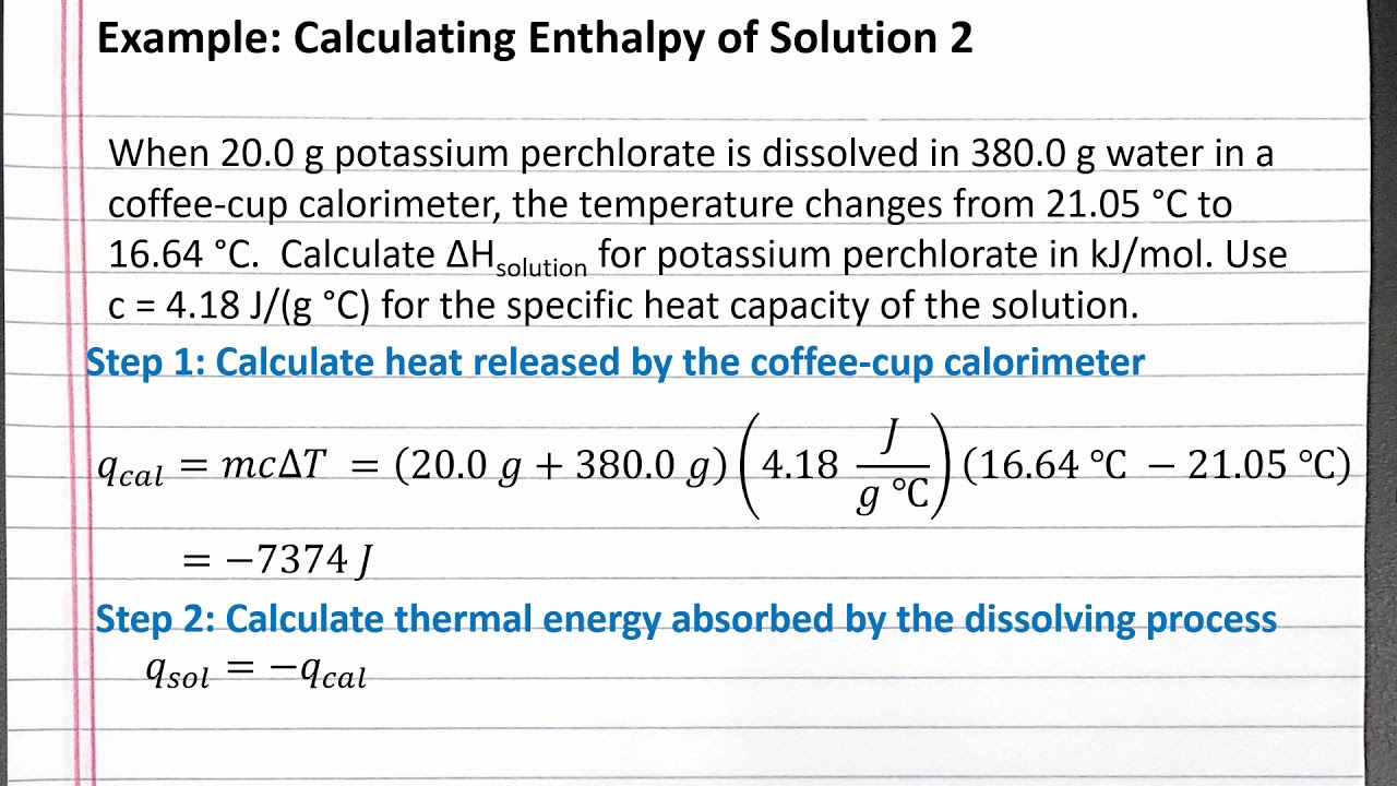 CHEM 101 - Calculating Enthalpy of Solution 2 - YouTube