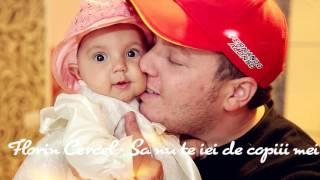 Florin Cercel - Sa nu te iei de copiii mei ( Oficial Audio )
