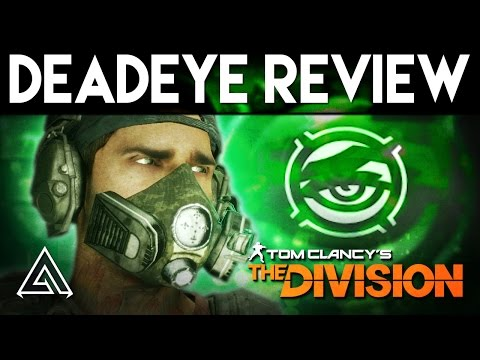 The Division | DeadEYE Gear Set Review - Is It Any Good?