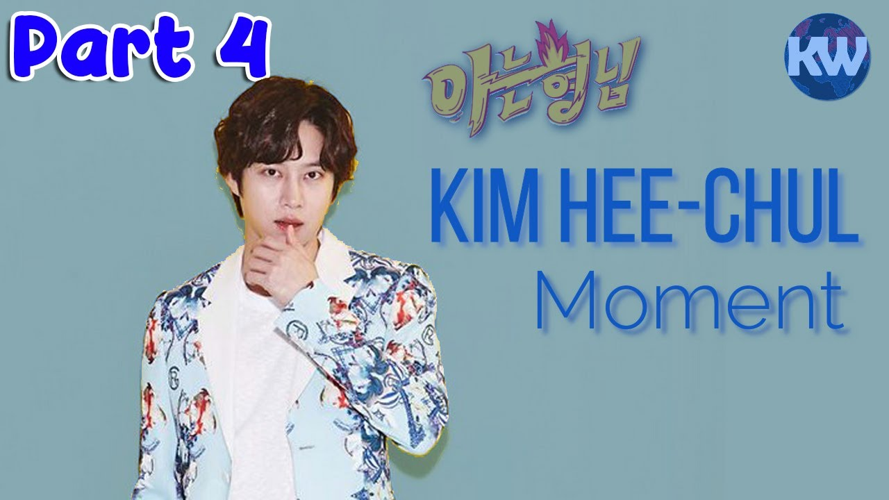 Knowing Brother - Kim Hee-Chul/ Heechul Moment Part 4