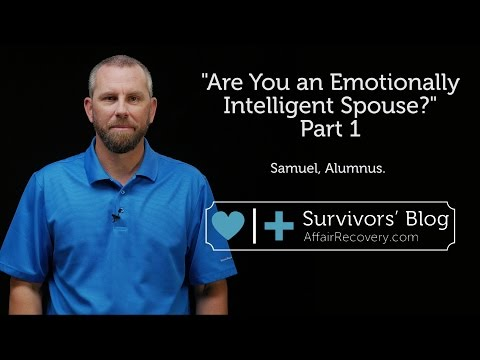 Are You An Emotionally Intelligent Spouse? Part 1