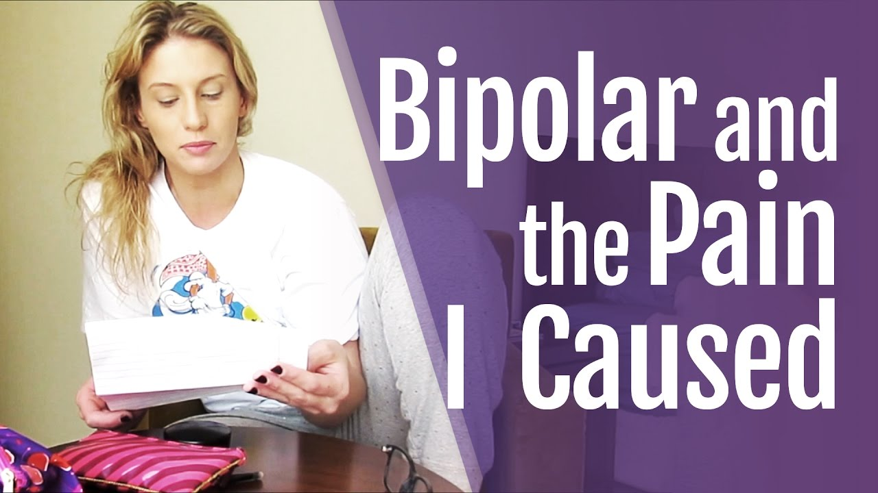 Bipolar Disorder: Acknowledging the Pain I Caused