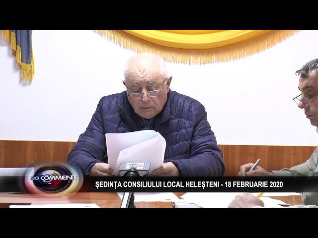 ȘEDINȚA CONSILIULUI LOCAL HELEȘTENI - 18 FEBRIARIE 2020