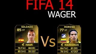 FIFA 14 PC WAGER -  IF Soldado vs  IF Morano