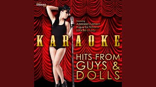 Fugue for Tinhorns (In the Style of Guys & Dolls) (Karaoke Version)
