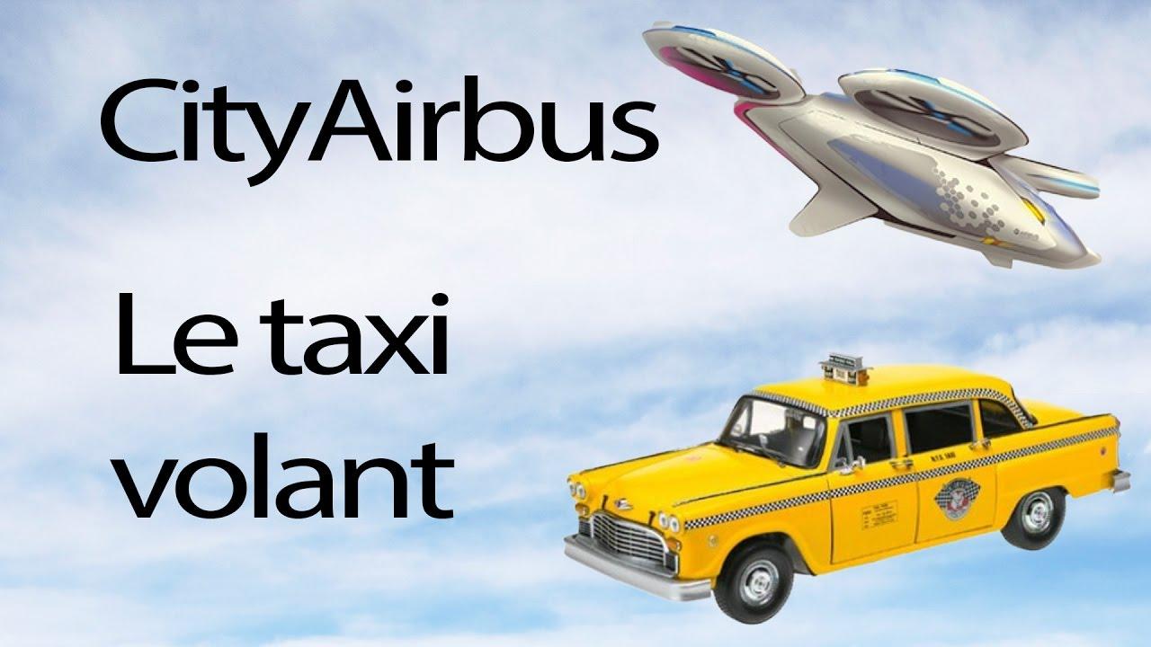cityairbus le taxi volant youtube. Black Bedroom Furniture Sets. Home Design Ideas