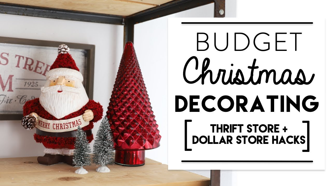 BUDGET CHRISTMAS DECORATING | How to Decorate for the Holidays on a ...