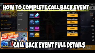 HOW TO COMPLETE CALL BACK EVENT IN FREE FIRE , FREE FIRE CALL BACK EVENT FULL DETAILS
