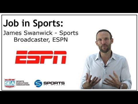Job In Sports: Sports Broadcaster - ESPN - James Swanwick