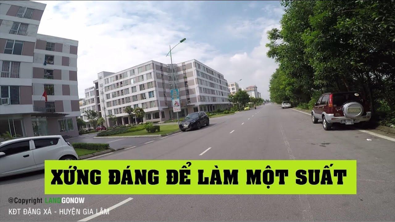 Nhà đất khu đô thị Đặng Xá, Quốc Lộ 5, Đặng Xá, Gia Lâm, Hà Nội