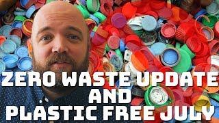 """Zero Waste """"Journey"""" Update + Plastic Free July"""