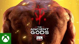 DOOM Eternal - The Ancient Gods, Part One Official Launch Trailer