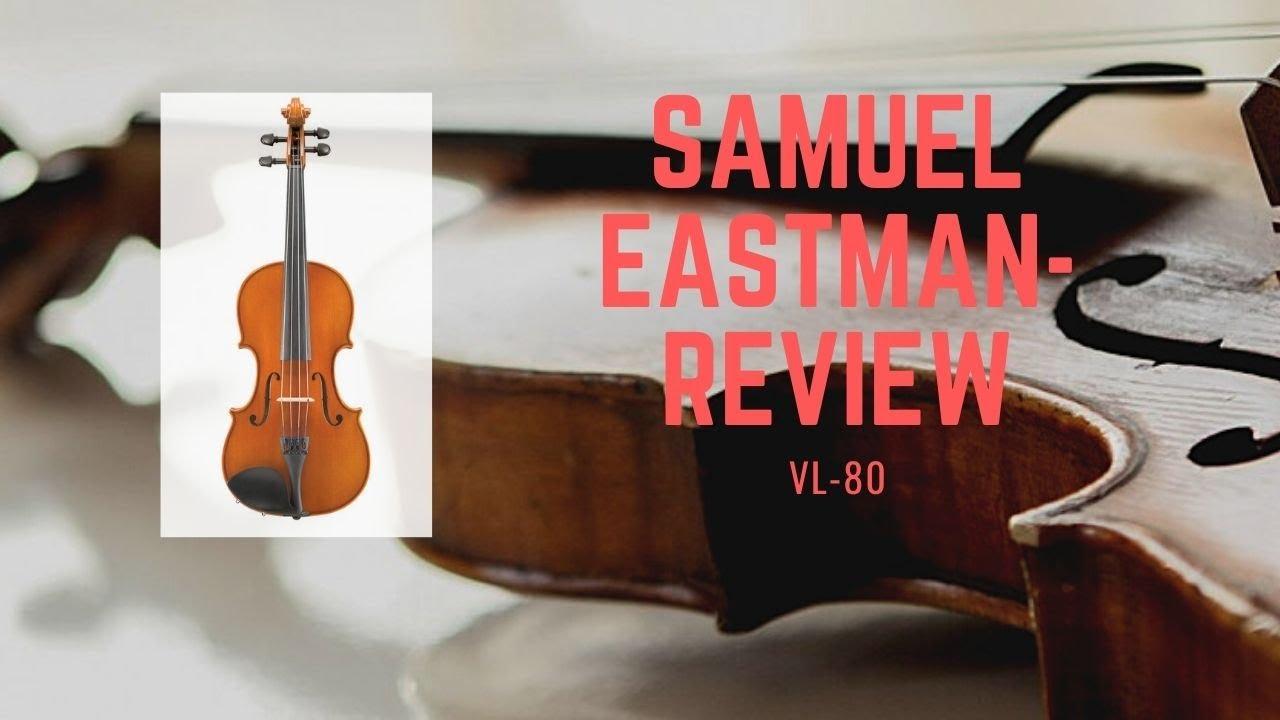 Samuel Eastman VL80 Review