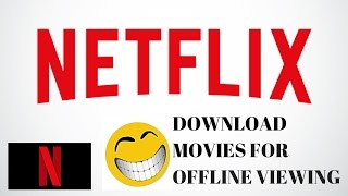 Video How To Download Videos On Netflix For Offline Viewing download MP3, 3GP, MP4, WEBM, AVI, FLV Agustus 2018