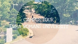 campus tour ewha womans university