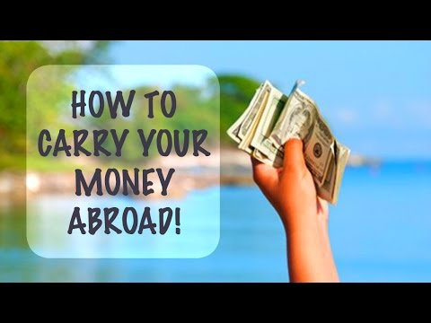 HOW TO TAKE YOUR MONEY ABROAD: TRAVEL TIPS!