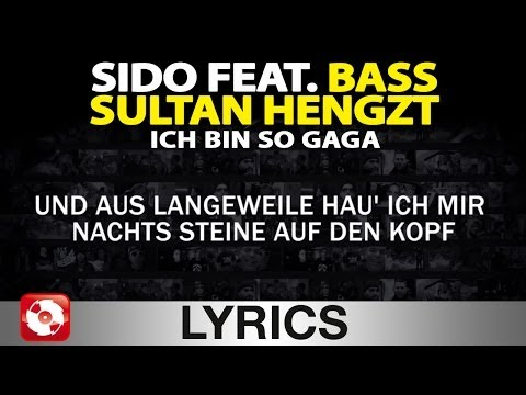 SIDO FEAT. BASS SULTAN HENGZT - ICH BIN SO GAGA AGGROTV LYRICS KARAOKE (OFFICIAL VERSION)