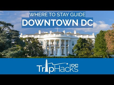 Stay DOWNTOWN When You Visit DC