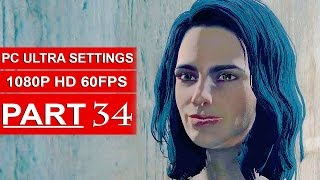 Fallout 4 Gameplay Walkthrough Part 34 [1080p 60FPS PC ULTRA Settings] - No Commentary