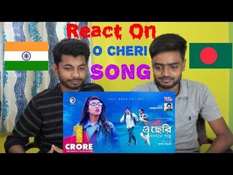 React onO cheri O cheri | Ankur Mahamud Feat Sadman Pappu | Bangla Song | A.K Rocks