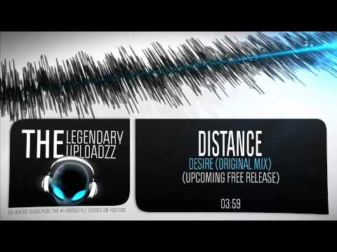 Distance - Desire (Original Mix) [FULL HQ + HD UPCOMING FREE RELEASE]