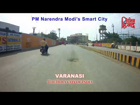 VARANASI : Ground view of PM Narendra Modi's Smart City II The Holy city of India II