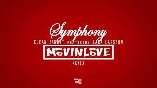 Gambar cover Clean Bandit - Symphony (feat. Zara Larsson) (MōVINLōVE Remix) (free download)