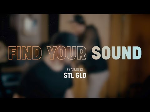 Find Your Sound | STL GLD