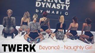 Тверк с нуля by Mari G - Beyonce - Naughty Girl