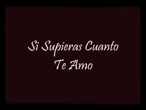 Si Supieras Cuánto Te Amo Letra Jerry Rivera Youtube