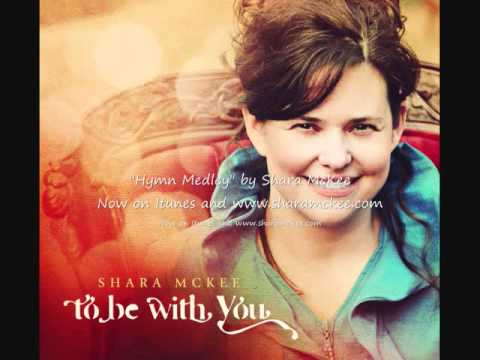 Hymn Medley By Shara McKee