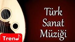 Türk Sanat Müziği Karışık Seçmeler