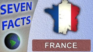 7 Facts about France