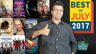 Top 10 TV Shows Of July | Nikhil Taneja | The Awesome TV Show